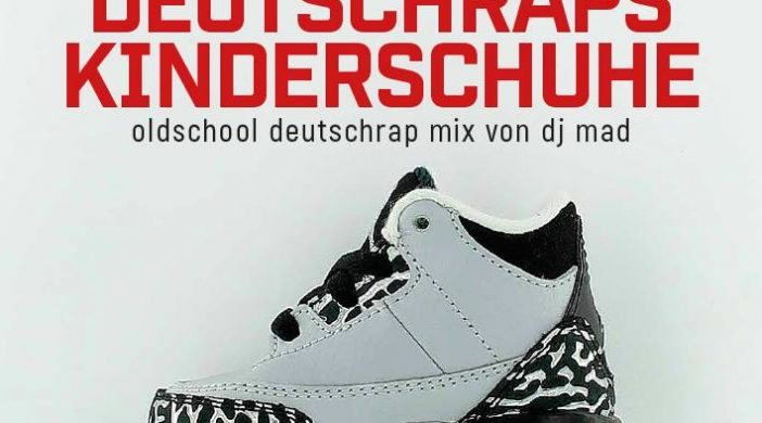 Cover DJ MAD - Deutschraps Kinderschuhe Mix