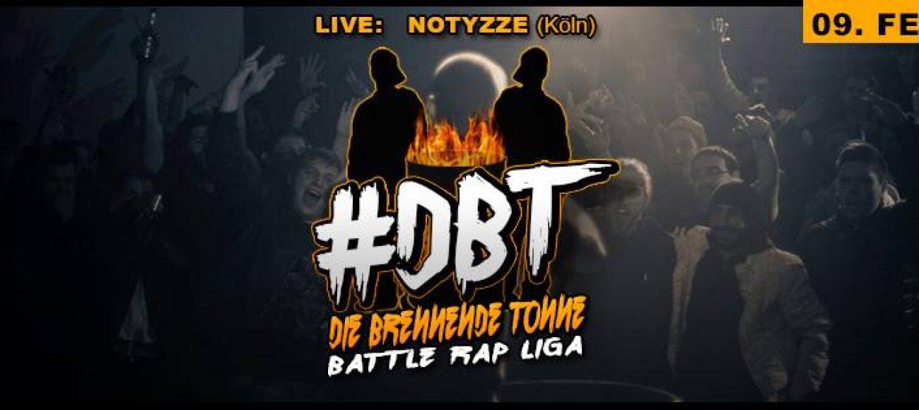 Die Brennende Tonne // #DBT Rap Battles // Live: Notyzze