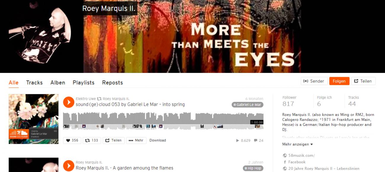 Der Soundcloud Account von Roey Marquis II. ist eine Schatztruhe