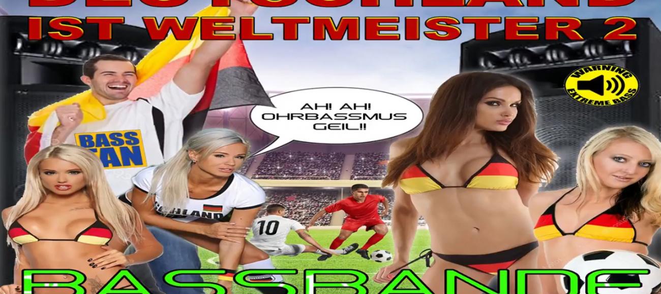 Release: Bass Bande – Deutschland ist Weltmeister