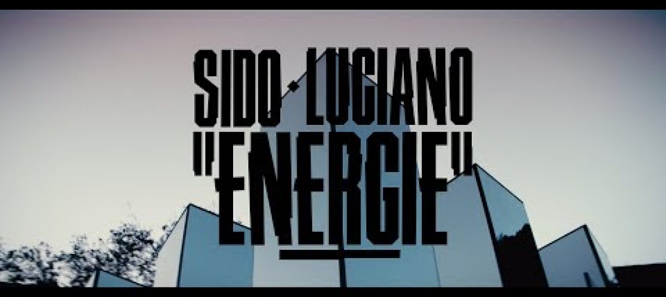 Sido feat. Luciano – Energie (Prod. by DJ Desue & X-plosive)