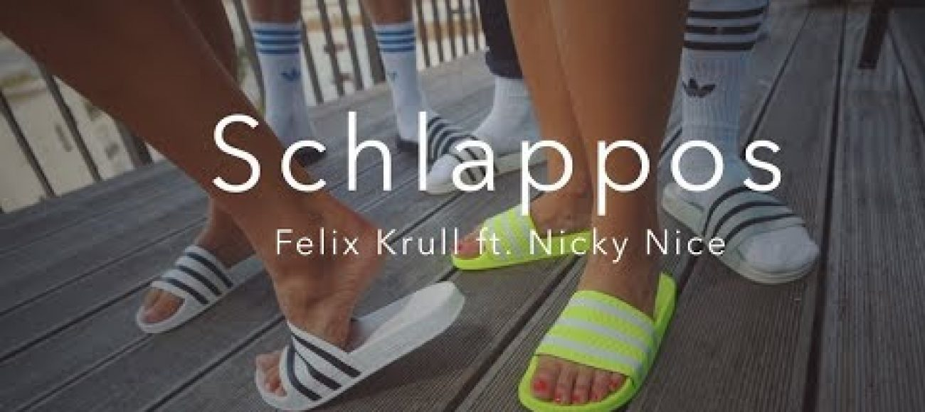 FELIX KRULL ft. NICKY NICE – SCHLAPPOS