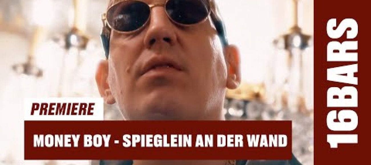 Money Boy – Spieglein an der Wand (prod. by Psaiko.Dino) | 16BARS Videopremiere